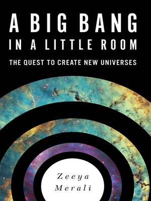 cover image of A Big Bang in a Little Room