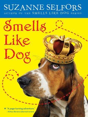 cover image of Smells Like Dog