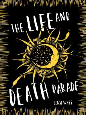 cover image of The Life and Death Parade
