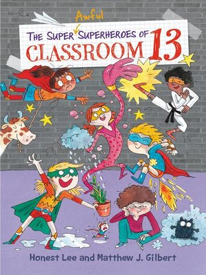 cover image of The Super Awful Superheroes of Classroom 13