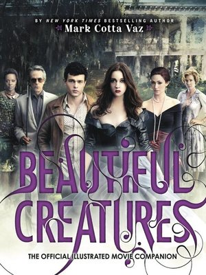 cover image of Beautiful Creatures: The Official Illustrated Movie Companion
