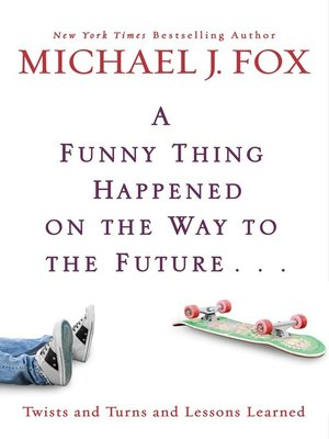 cover image of A Funny Thing Happened on the Way to the Future