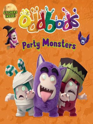 cover image of Oddbods--Party Monsters