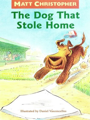 cover image of The Dog That Stole Home