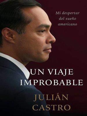 cover image of Un Viaje Improbable
