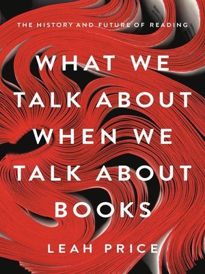 cover image of What We Talk About When We Talk About Books