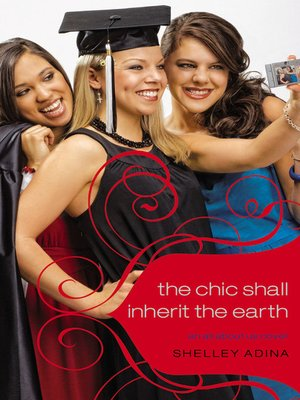 cover image of The Chic Shall Inherit the Earth
