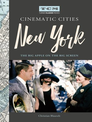 cover image of Turner Classic Movies Cinematic Cities--New York