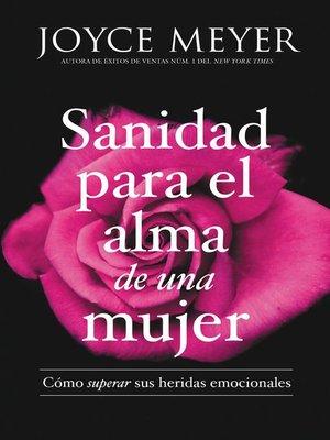 cover image of Sanidad para el alma de una mujer