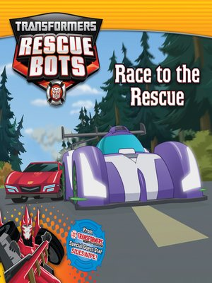 cover image of Transformers Rescue Bots--Race to the Rescue