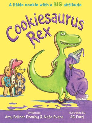 cover image of Cookiesaurus Rex Series, Book 1