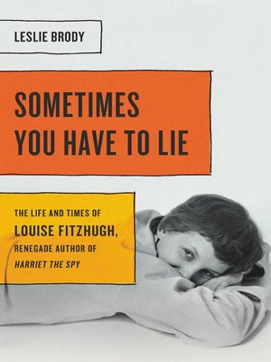 cover image of Sometimes You Have to Lie