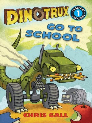 cover image of Dinotrux Go to School
