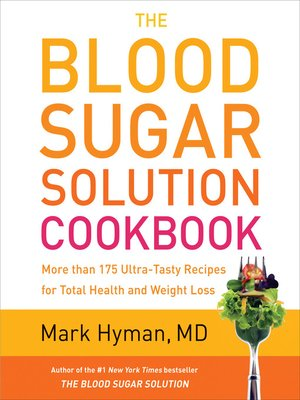 cover image of The Blood Sugar Solution Cookbook