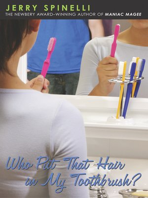 cover image of Who Put That Hair in My Toothbrush?
