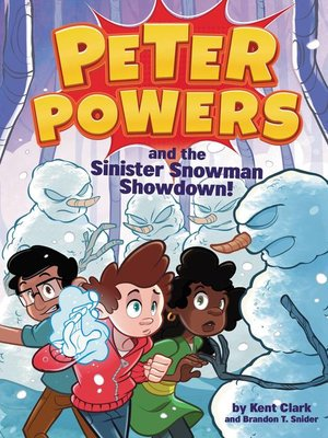 cover image of Peter Powers and the Sinister Snowman Showdown!