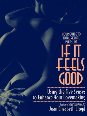 cover image of If It Feels Good