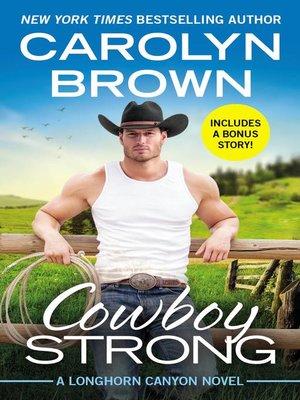 cover image of Cowboy Strong - Includes a bonus novella