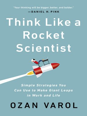 cover image of Think Like a Rocket Scientist