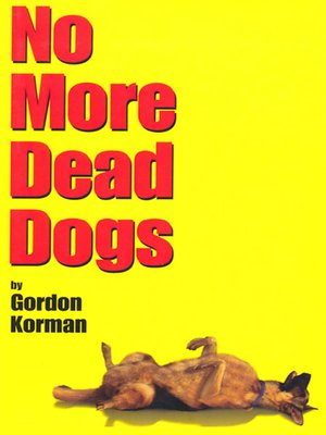 cover image of No More Dead Dogs