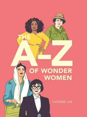 cover image of The A-Z of Wonder Women