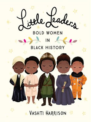 cover image of Little Leaders: Bold Women in Black History
