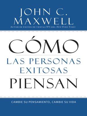 cover image of Como las Personas Exitosas Piensan