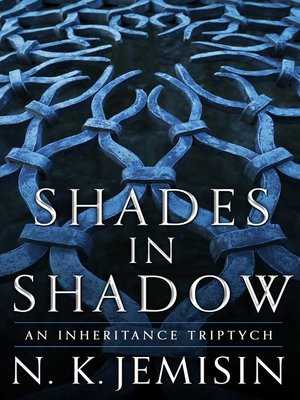 cover image of Shades in Shadow--An Inheritance Triptych