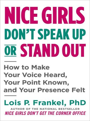 cover image of Nice Girls Don't Speak Up or Stand Out