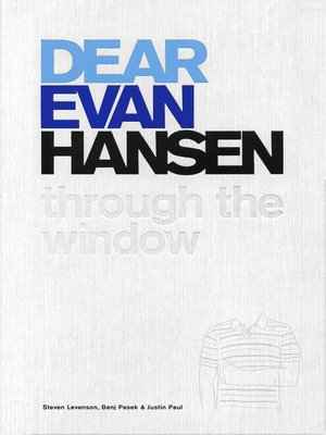 Dear Evan Hansen By Steven Levenson Overdrive Ebooks Audiobooks And Videos For Libraries And Schools