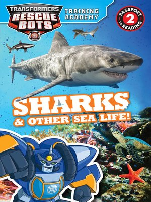 cover image of Transformers Rescue Bots--Training Academy--Sharks & Other Sea Life!