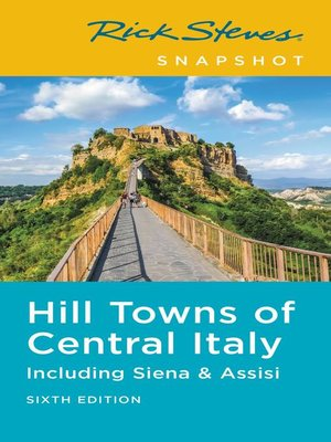 cover image of Rick Steves Snapshot Hill Towns of Central Italy