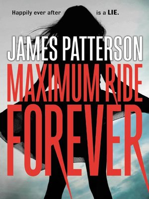 cover image of Maximum Ride Forever