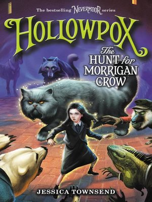 cover image of Hollowpox: The Hunt for Morrigan Crow