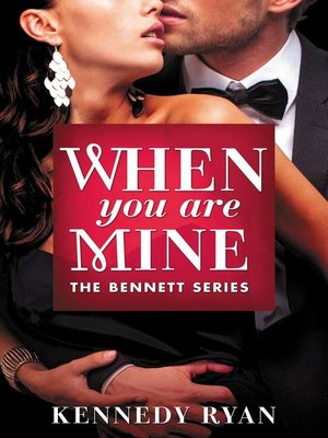 cover image of When You Are Mine