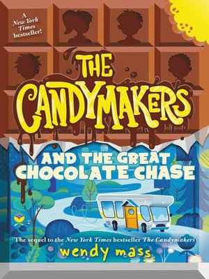 cover image of The Candymakers and the Great Chocolate Chase
