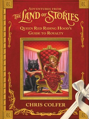 cover image of Adventures from the Land of Stories - Queen Red Riding Hood's Guide to Royalty