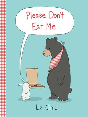 cover image of Please Don't Eat Me