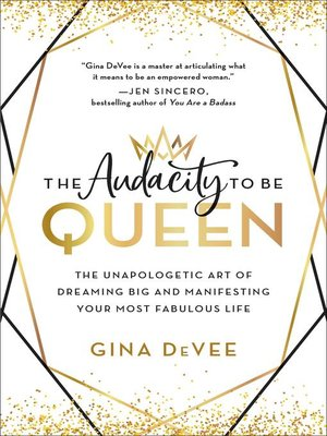 cover image of The Audacity to Be Queen