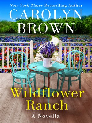 cover image of Wildflower Ranch--A Daisies in the Canyon Novella