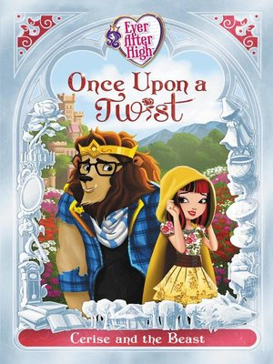 cover image of Ever After High, Fairy Tale Retellings Book #2