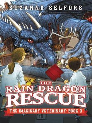 cover image of The Rain Dragon Rescue