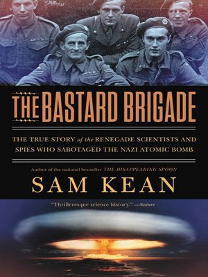 cover image of The Bastard Brigade