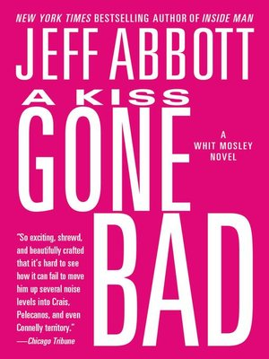cover image of A Kiss Gone Bad