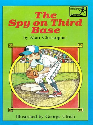 cover image of The Spy on Third Base