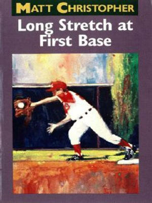 cover image of Long Stretch At First Base