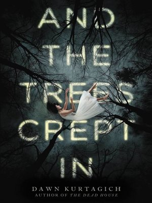 cover image of And the Trees Crept In