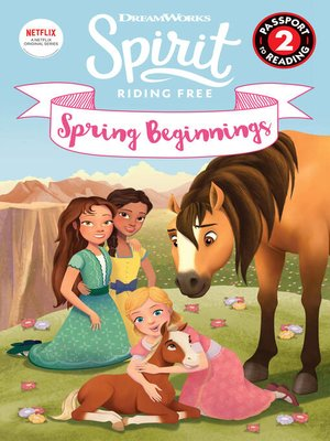 cover image of Spirit Riding Free: Spring Beginnings
