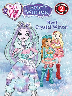 cover image of Ever After High--Meet Crystal Winter