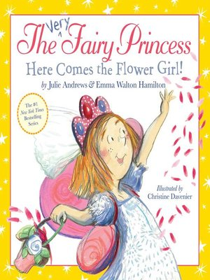 cover image of The Very Fairy Princess: Here Comes the Flower Girl!